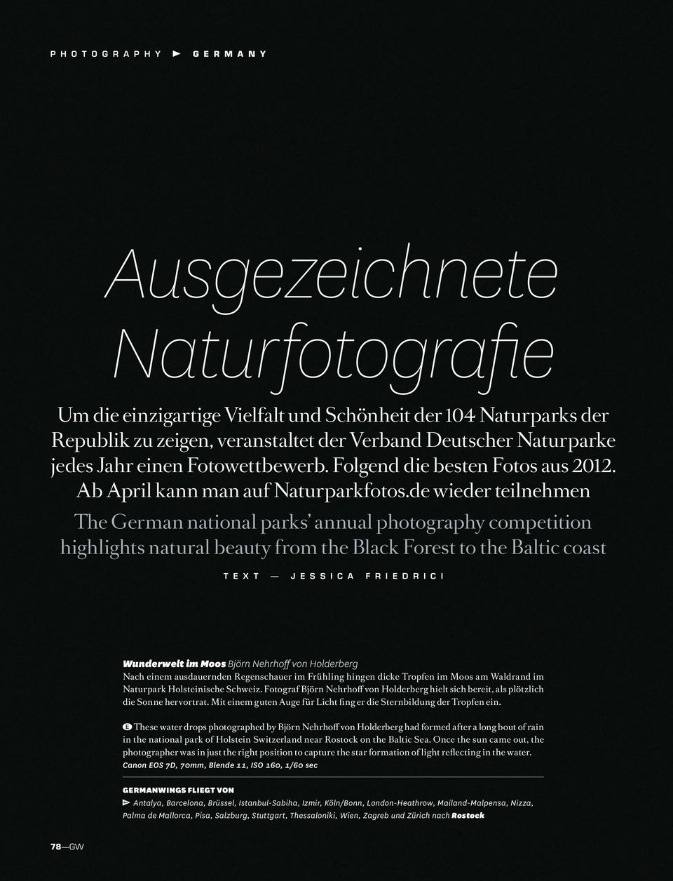 de wieder teilnehmen The German national parks annual photography competition highlights natural beauty from the Black Forest to the Baltic coast T e x t J E s s i c a F r i e d r i c i Wunderwelt im