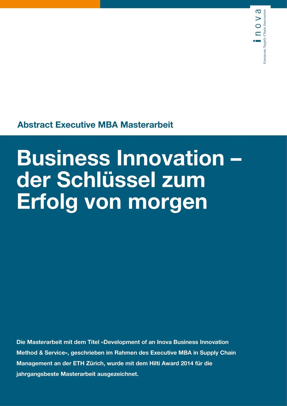 Method & Service», geschrieben im Rahmen des Executive MBA in Supply Chain Management an