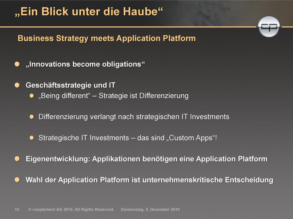 IT Investments Strategische IT Investments das sind Custom Apps!
