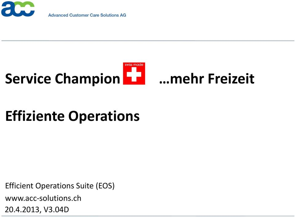 www.acc-solutions.ch 20.4.2013, V3.