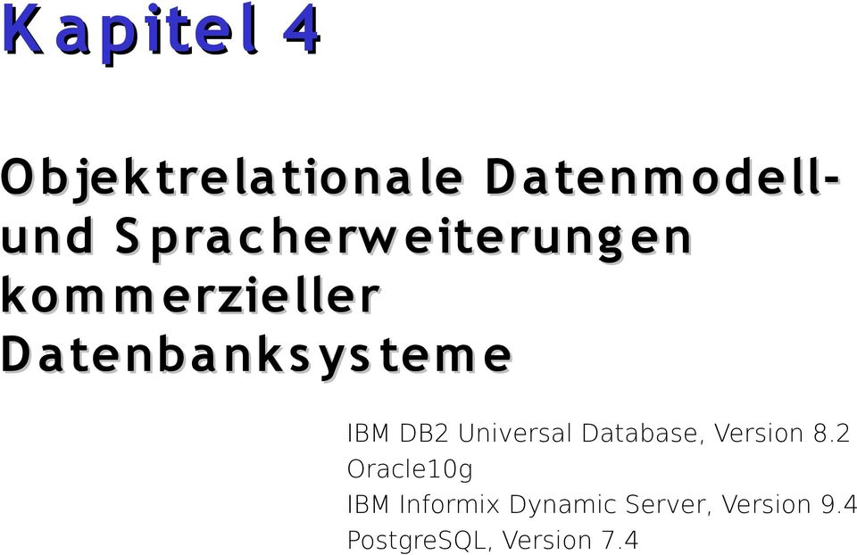 IBM DB2 Universal Database, Version 8.