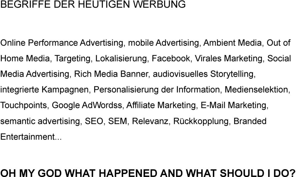integrierte Kampagnen, Personalisierung der Information, Medienselektion, Touchpoints, Google AdWordss, Affiliate Marketing,