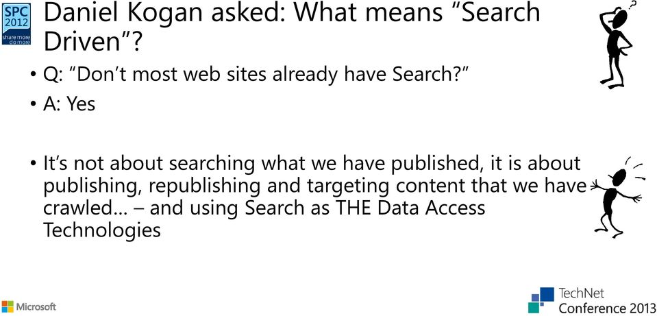 A: Yes It s not about searching what we have published, it is about