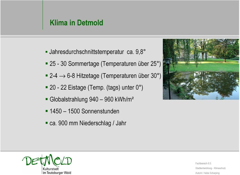 (Temperaturen über 30 ) 20-22 Eistage (Temp.