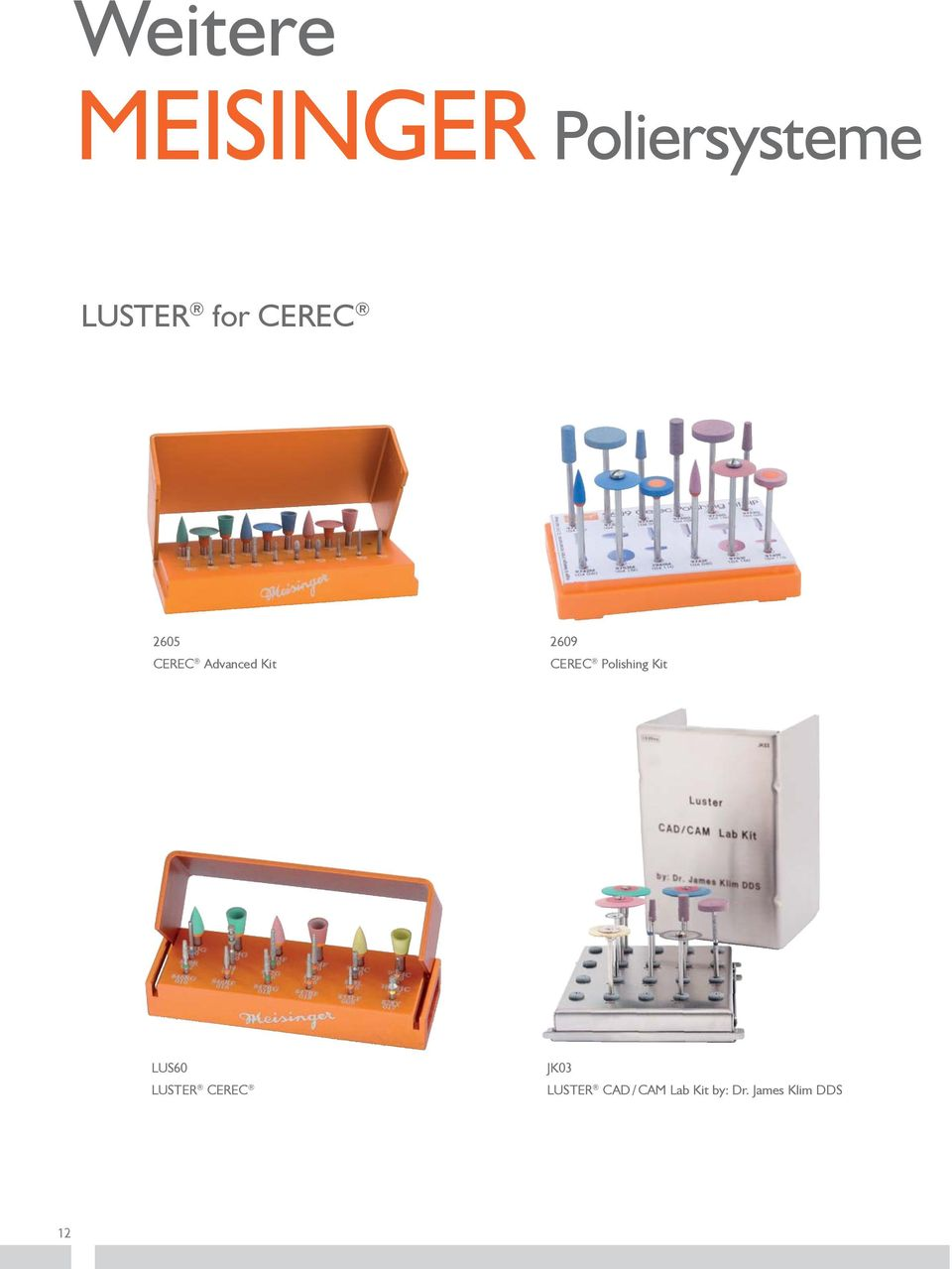 Polishing Kit LUS60 LUSTER CEREC JK03