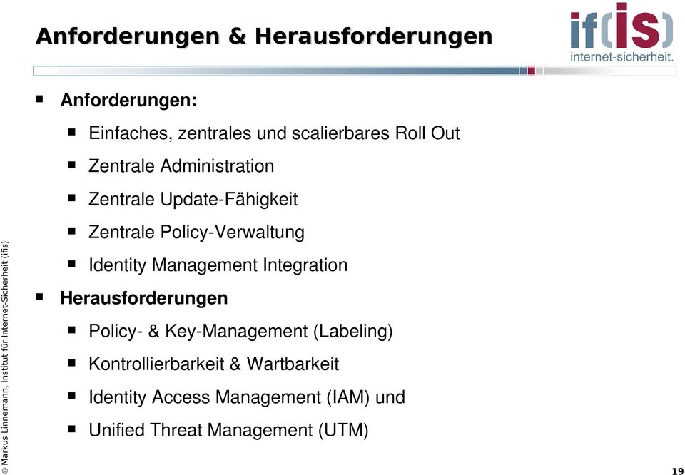Identity Management Integration Herausforderungen Policy & Key Management (Labeling)