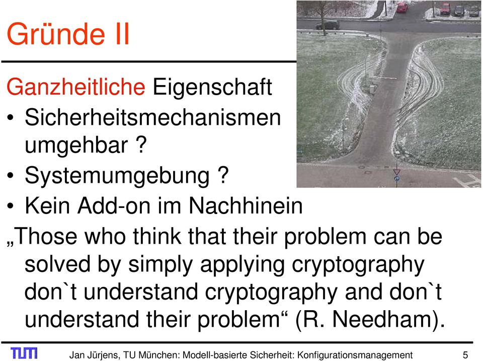 applying cryptography don`t understand cryptography and don`t understand their problem