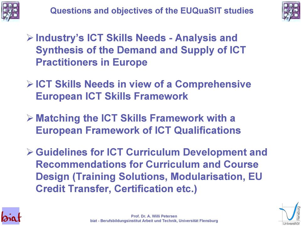 ICT Skills Needs in view of a Comprehensive European ICT Skills Framework!