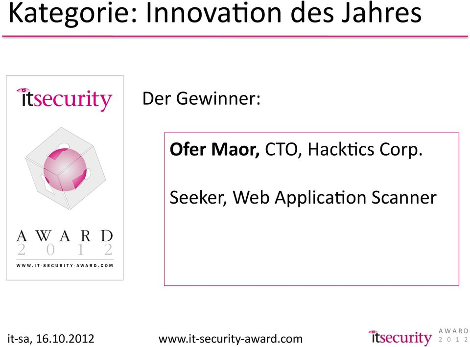 Seeker, Web ApplicaKon Scanner it- sa, 16.