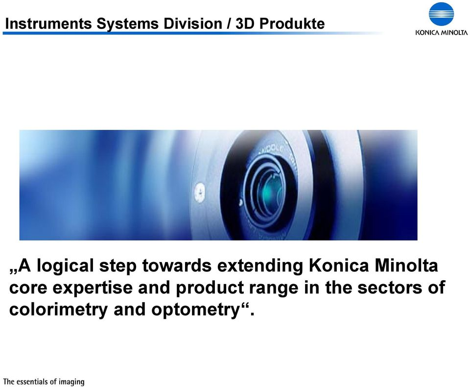 Konica Minolta core expertise and product