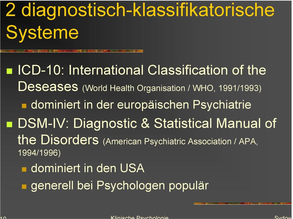 Psychiatrie DSM-IV: Diagnostic & Statistical Manual of the Disorders (American