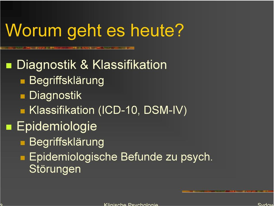 Diagnostik Klassifikation (ICD-10, DSM-IV)