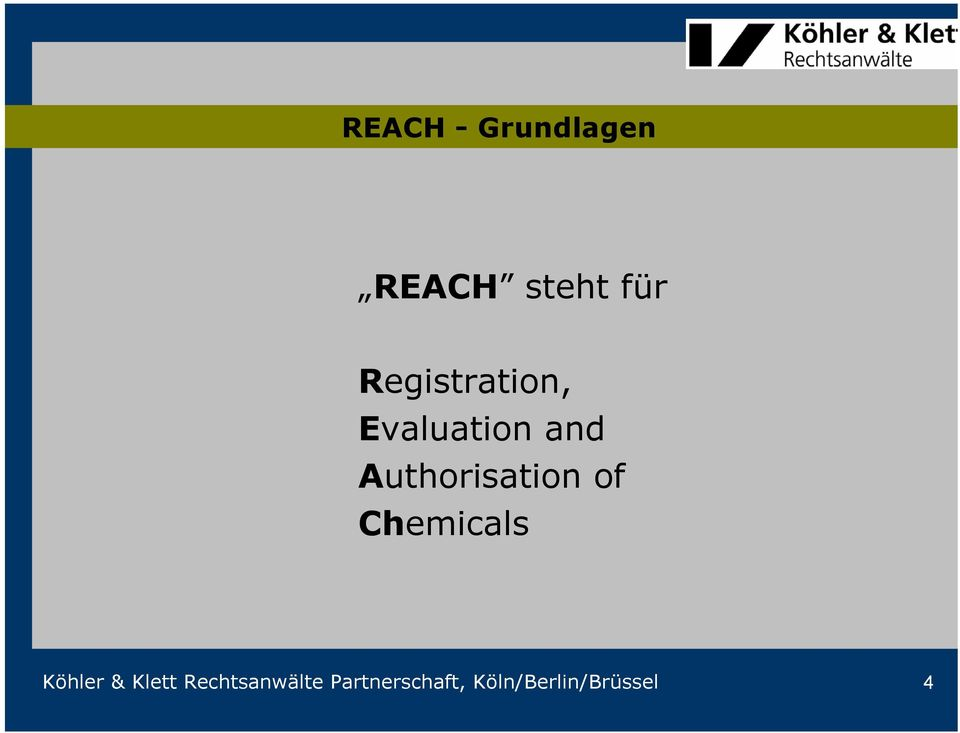 Authorisation of Chemicals Köhler &