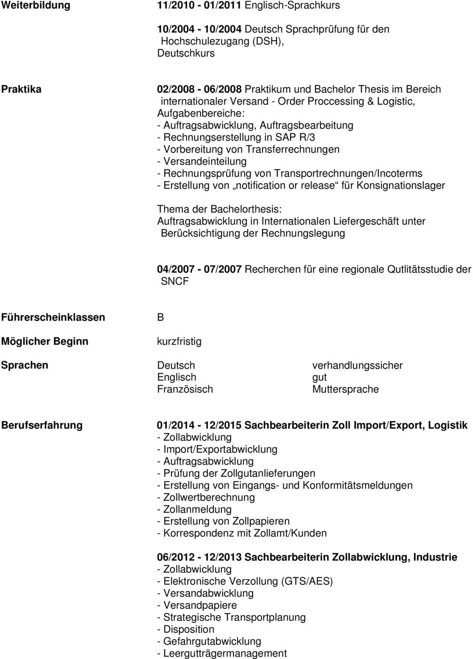 Versandeinteilung - Rechnungsprüfung von Transportrechnungen/Incoterms - Erstellung von notification or release für Konsignationslager Thema der Bachelorthesis: Auftragsabwicklung in Internationalen