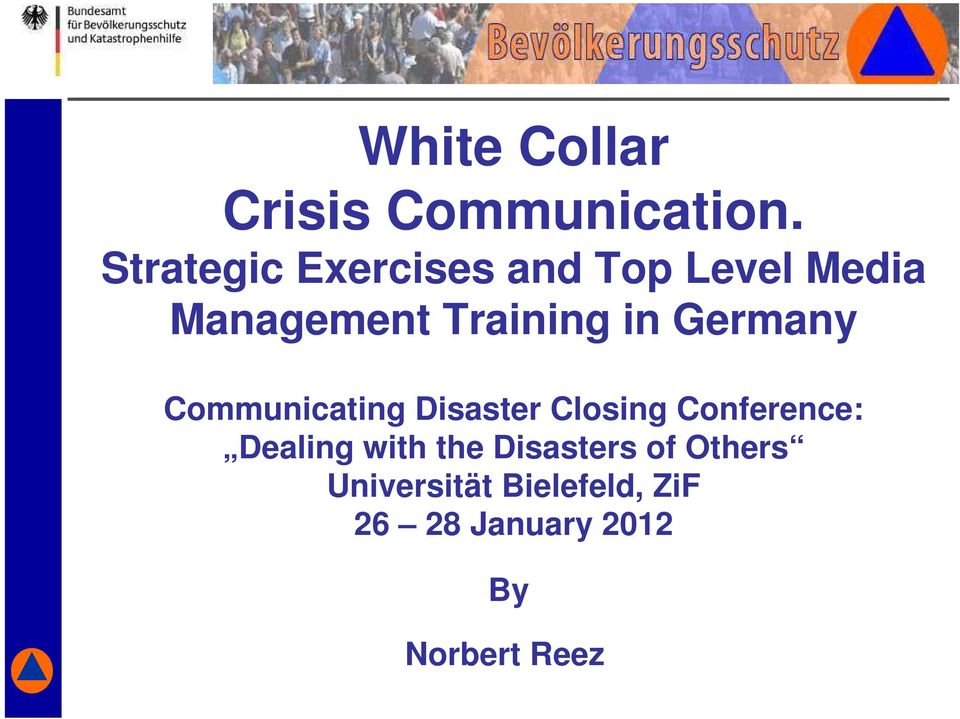 in Germany Communicating Disaster Closing Conference: Dealing