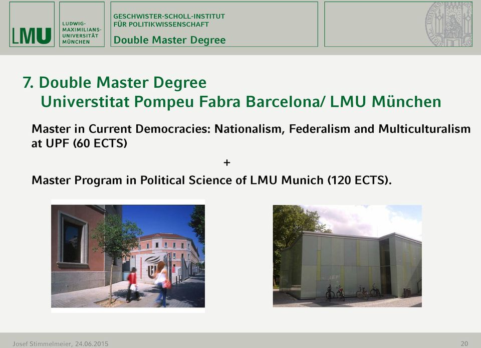 Master in Current Democracies: Nationalism, Federalism and