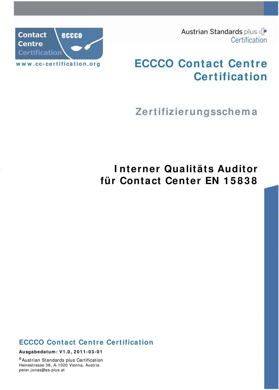 Qualitäts Auditor für Contact Center EN 15838 ECCCO Contact Centre