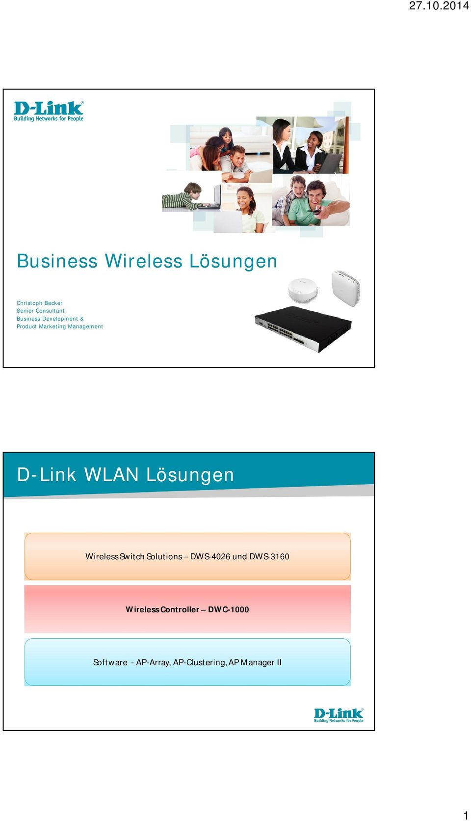 Lösungen Wireless Switch Solutions DWS-4026 und DWS-3160