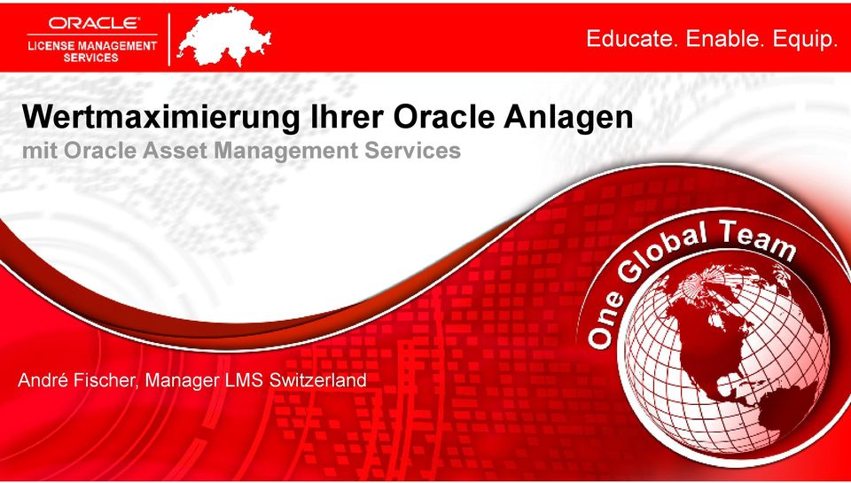 Services André Fischer, Manager LMS Switzerland 1 Copyright 2011,