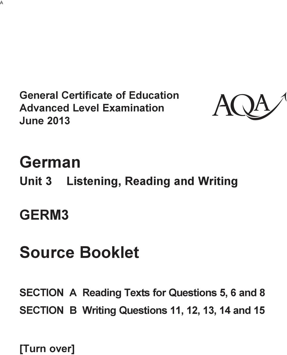 Source Booklet SECTION A Reading Texts for Questions 5, 6 and