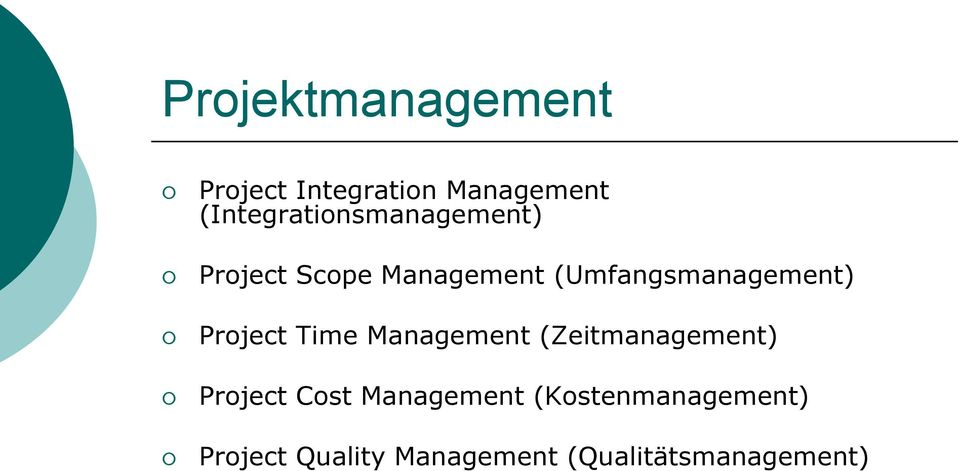 (Umfangsmanagement) Project Time Management (Zeitmanagement)