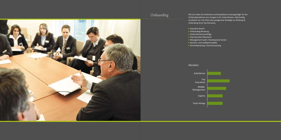 Executive Search Onboarding-Beratung Unternehmensnachfolge Top Executive Placement Management Audit / Development Center