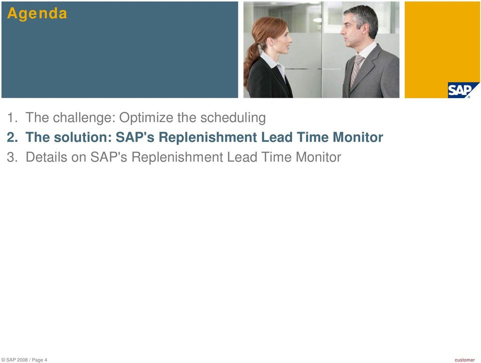 The solution: SAP's Replenishment Lead Time