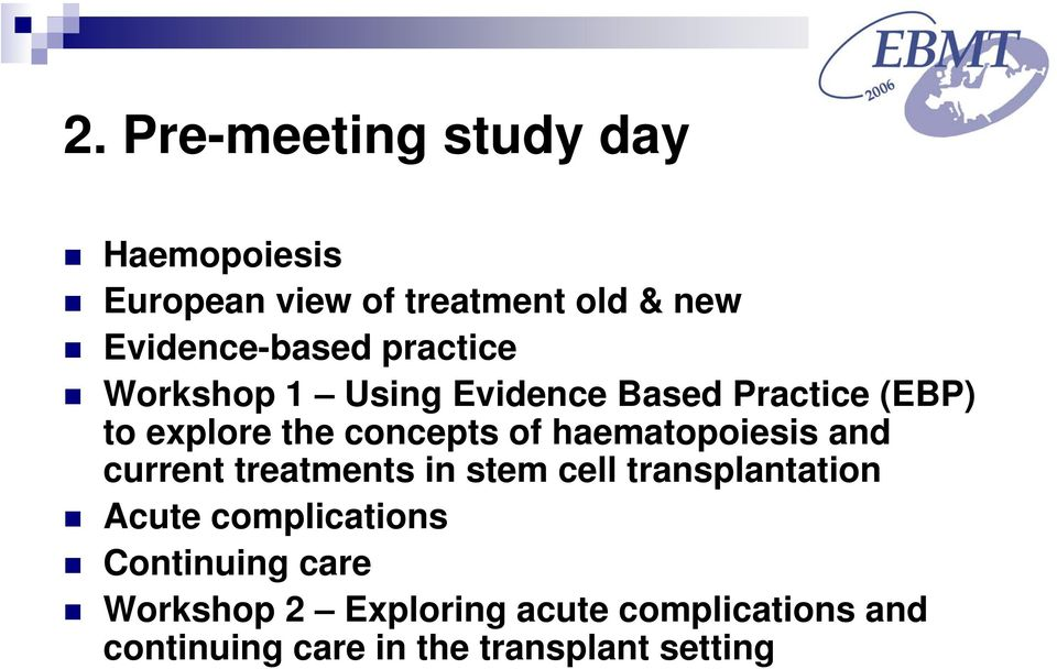 haematopoiesis and current treatments in stem cell transplantation Acute complications