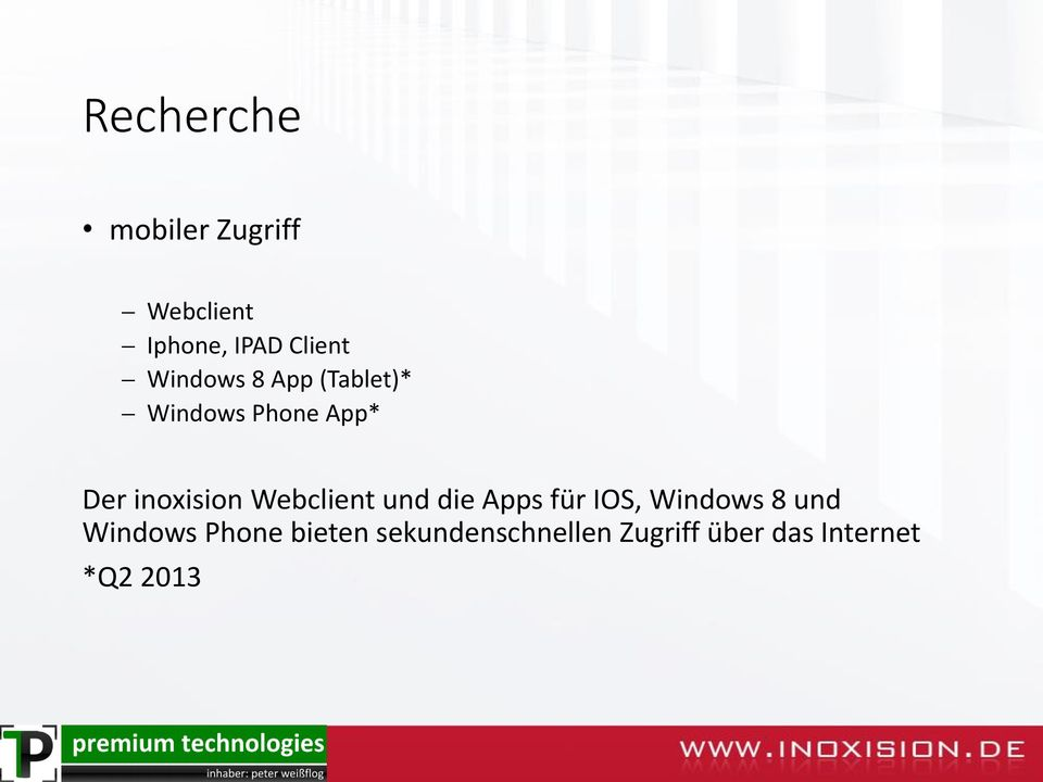 Webclient und die Apps für IOS, Windows 8 und Windows