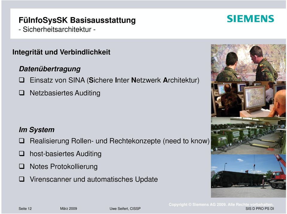 Realisierung Rollen- und Rechtekonzepte (need to know) host-basiertes Auditing Notes