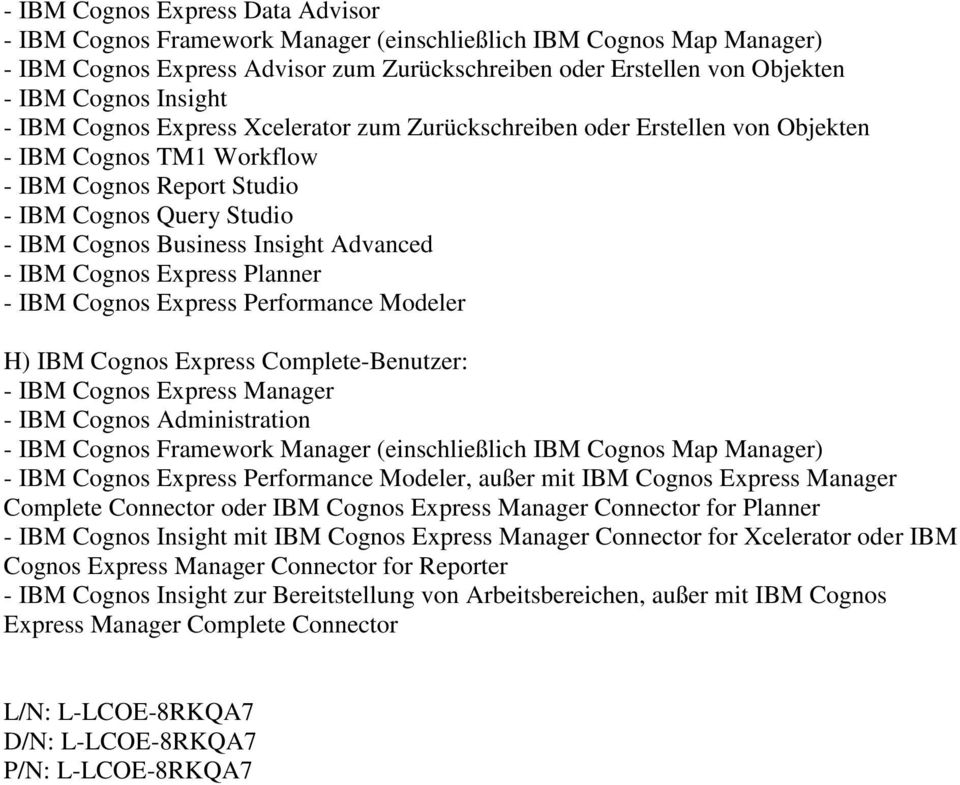 Connector oder IBM Cognos Express Manager Connector for Planner - IBM Cognos Insight mit IBM Cognos Express Manager Connector for Xcelerator oder IBM Cognos Express