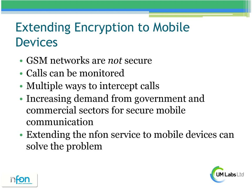 demand from government and commercial sectors for secure mobile