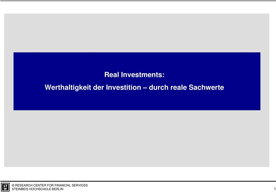 Investition durch reale