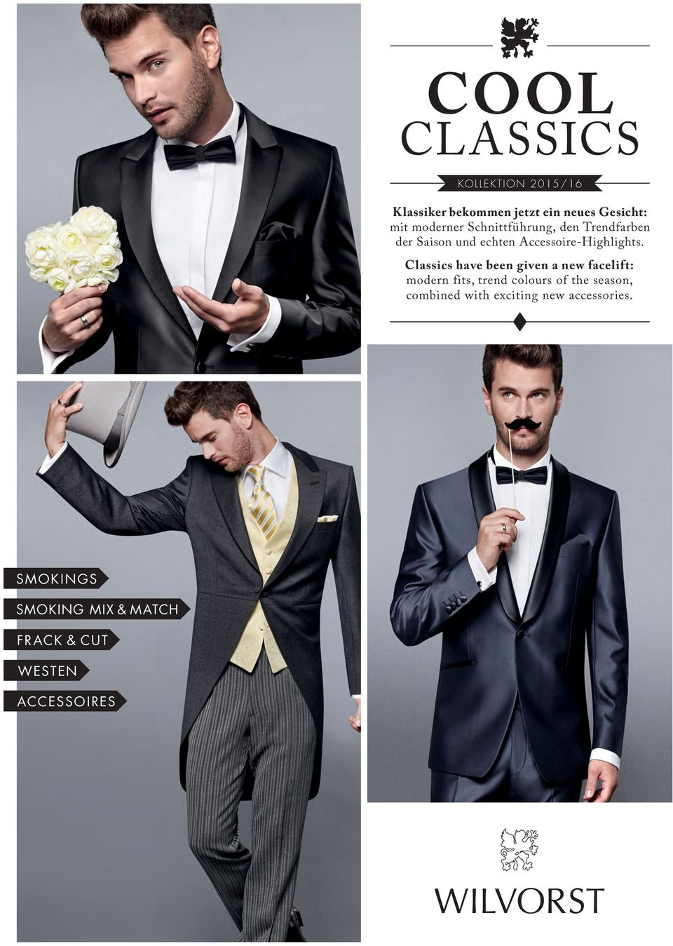 Classics have been given a new facelift: modern fits, trend colours of the season,