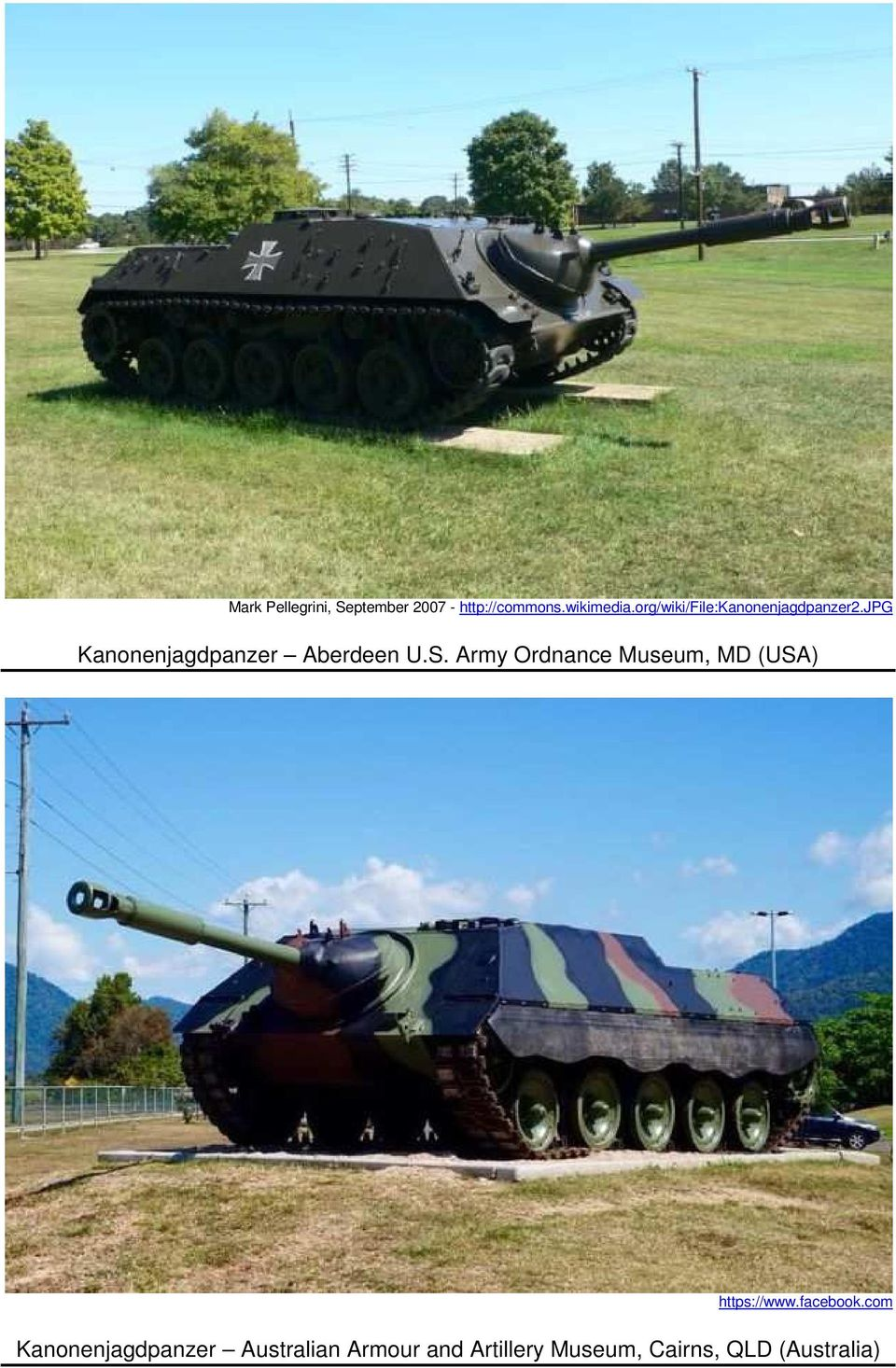 S. Army Ordnance Museum, MD (USA) https://www.facebook.