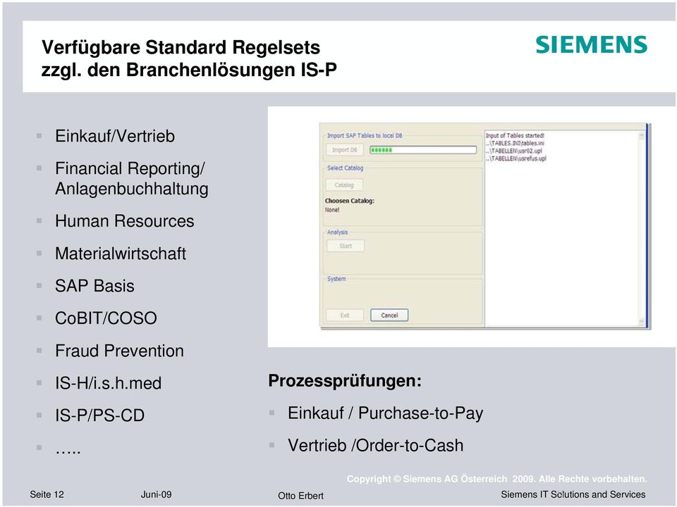 Human Resources Materialwirtschaft SAP Basis CoBIT/COSO Fraud Prevention IS-H/i.s.h.med IS-P/PS-CD.