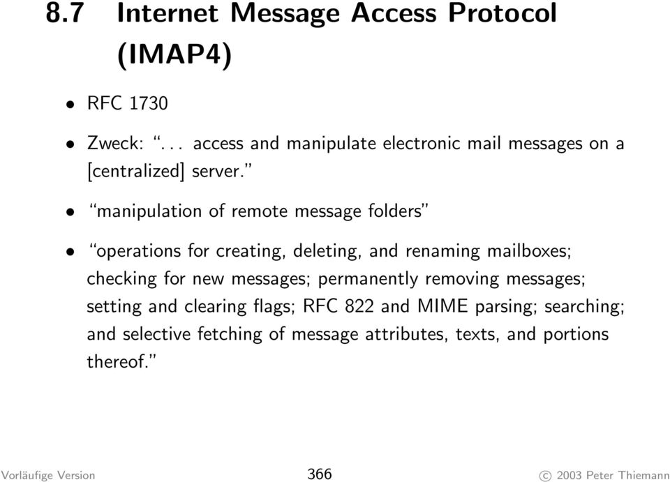 manipulation of remote message folders operations for creating, deleting, and renaming mailboxes; checking for new