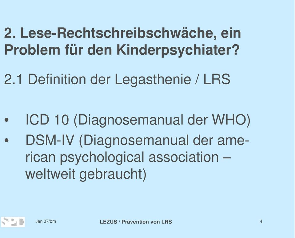 1 Definition der Legasthenie / LRS ICD 10
