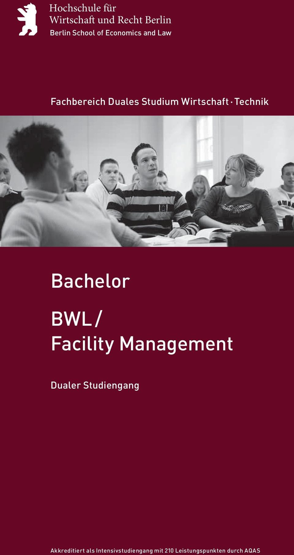 Technik Bachelor BWL / Facility Management Dualer Studiengang