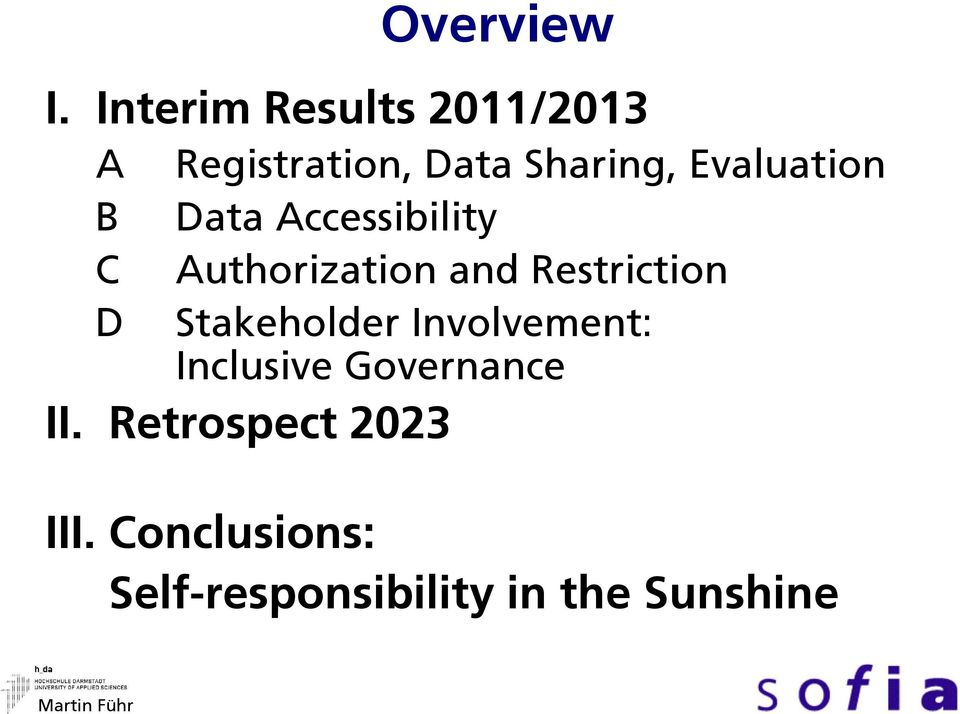 Evaluation Data Accessibility Authorization and Restriction