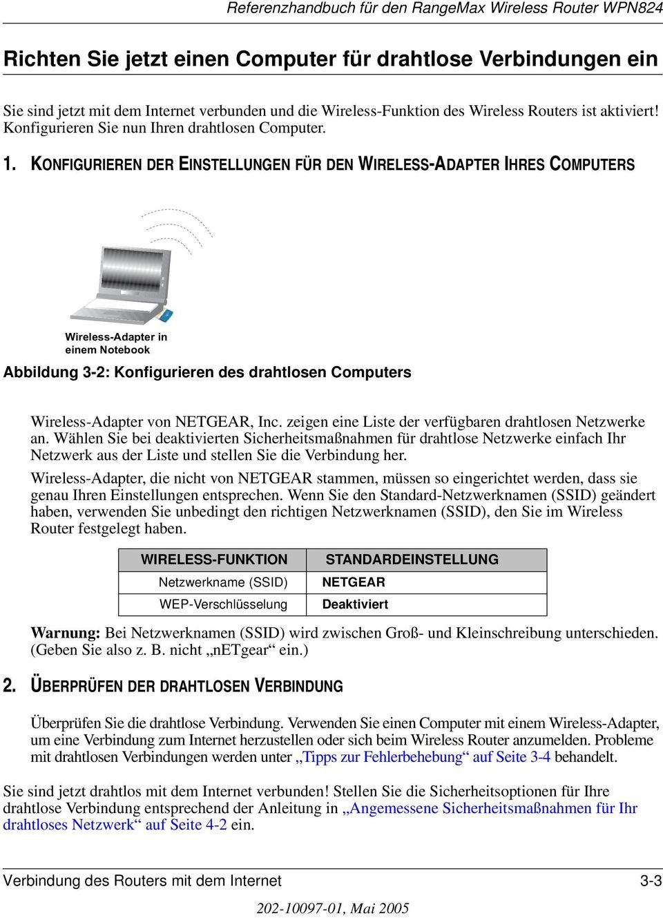 KONFIGURIEREN DER EINSTELLUNGEN FÜR DEN WIRELESS-ADAPTER IHRES COMPUTERS Abbildung 3-2: Konfigurieren des drahtlosen Computers Wireless-Adapter von NETGEAR, Inc.
