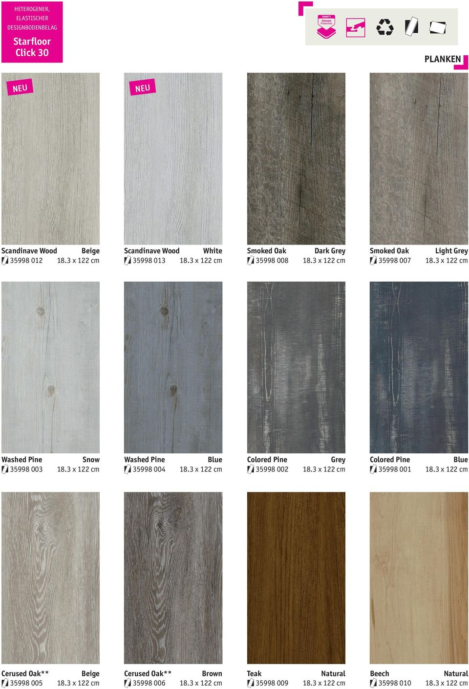3 x 122 cm Washed Pine Blue 35998 004 18.3 x 122 cm Colored Pine Grey 35998 002 18.3 x 122 cm Colored Pine Blue 35998 001 18.