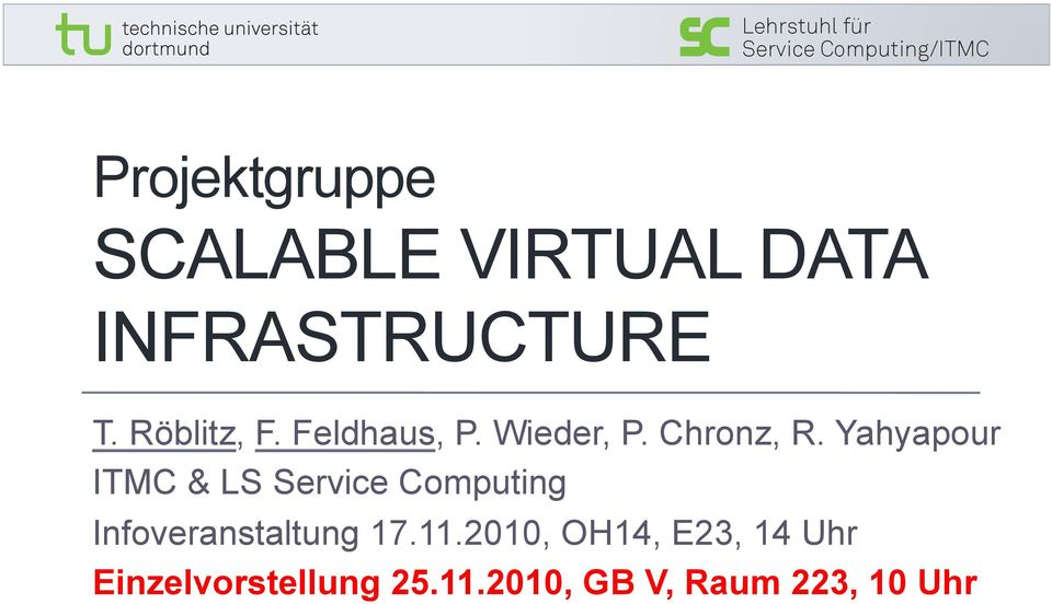 Yahyapour ITMC & LS Service Computing Infoveranstaltung 17.