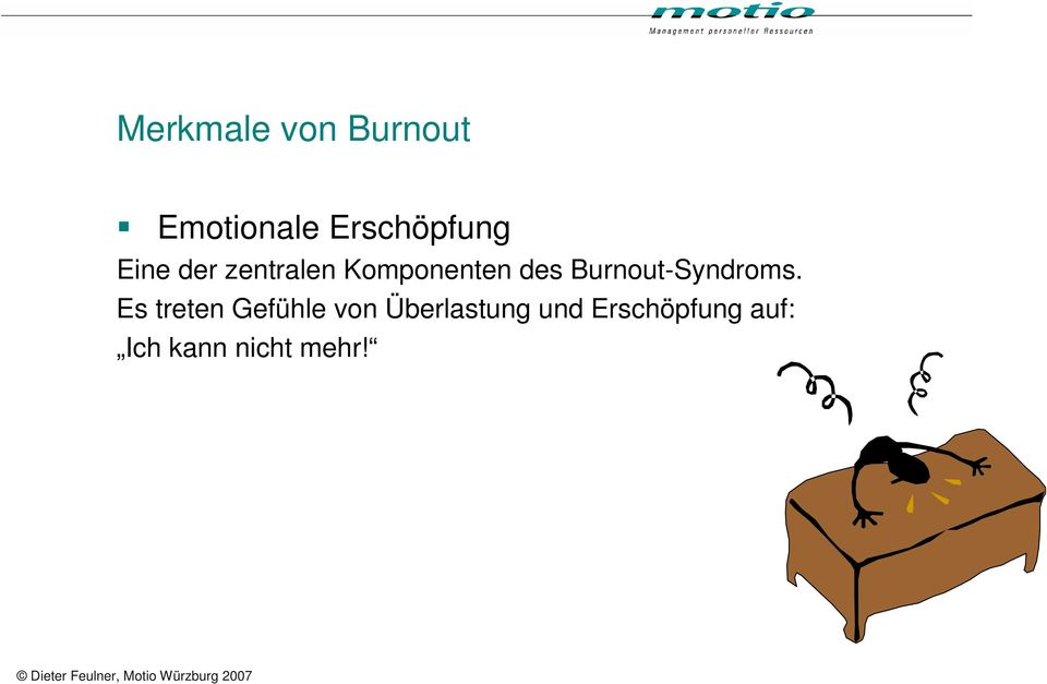 des Burnout-Syndroms.