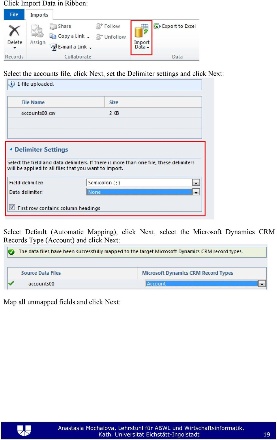 Next, select the Microsoft Dynamics CRM Records Type (Account) and click