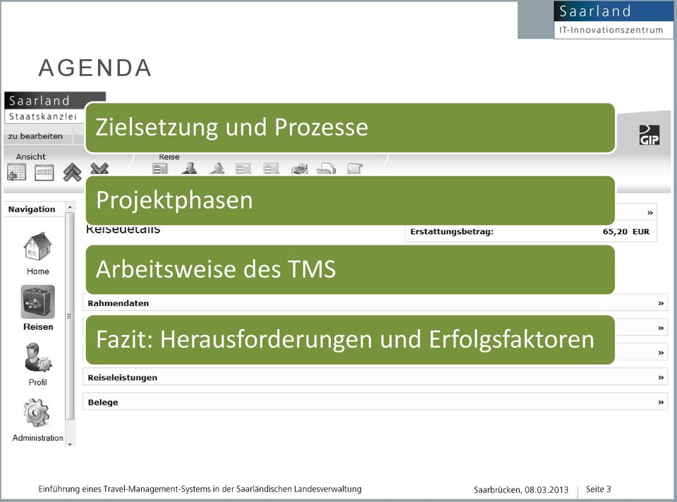 Arbeitsweise des TMS Fazit: