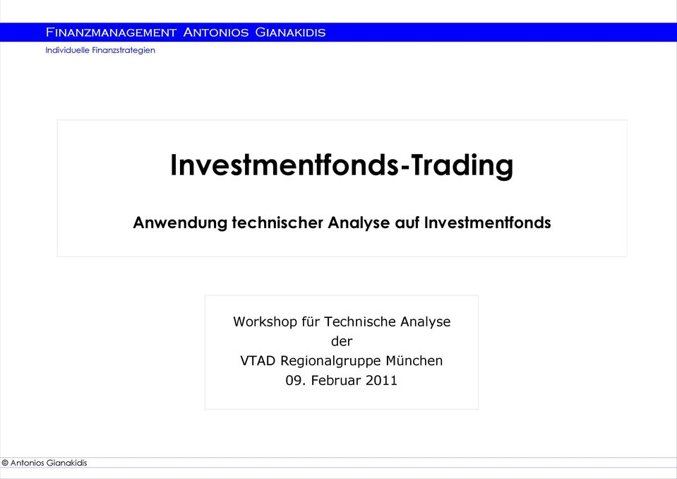 Investmentfonds Workshop für