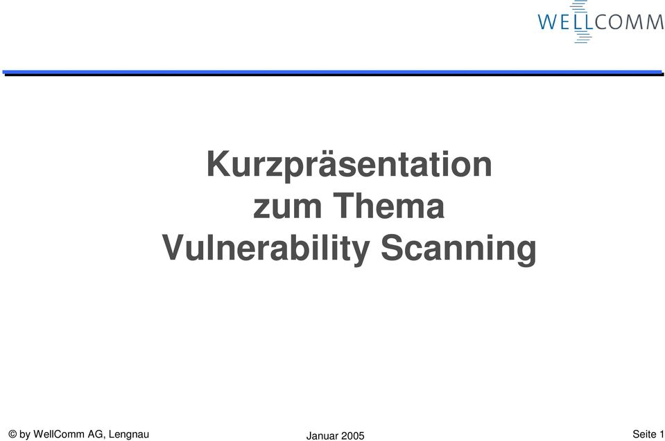 Scanning by WellComm