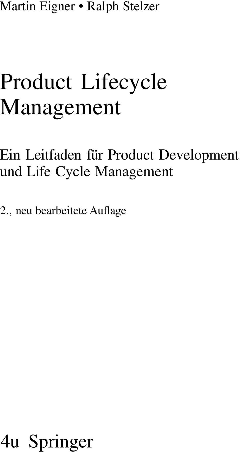 Product Development und Life Cycle