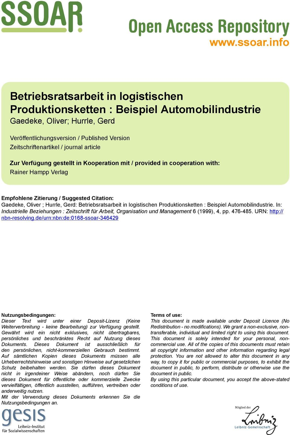 article Zur Verfügung gestellt in Kooperation mit / provided in cooperation with: Rainer Hampp Verlag Empfohlene Zitierung / Suggested Citation: Gaedeke, Oliver ; Hurrle, Gerd: Betriebsratsarbeit in